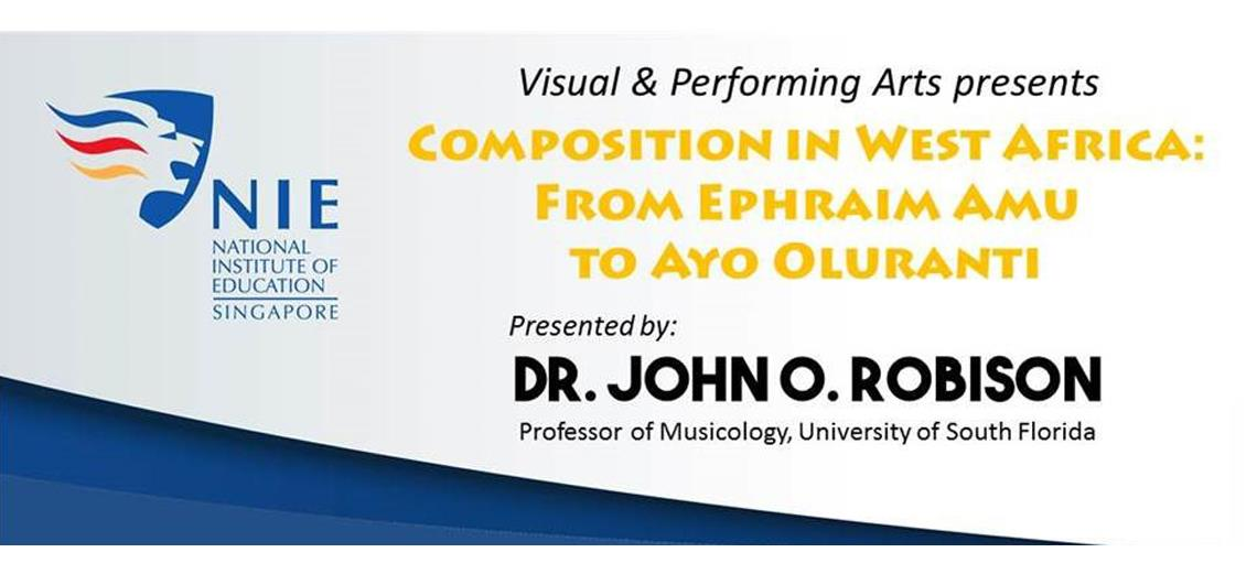 Composition in West Africa:From Ephraim Amu to Ayo Oluranti